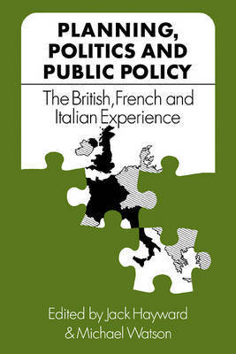 Planning, Politics and Public Policy