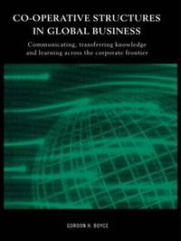 Co-operative Structures in Global Business by Gordon Boyce image