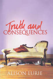 Truth and Consequences by Alison Lurie image