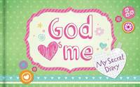 God Hearts Me: My Secret Diary by Barbour Publishing, Inc.