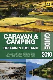 Caravan and Camping Britain: 2010 image