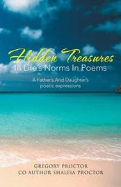Hidden Treasures in Life's Norms in Poems by Gregory Proctor
