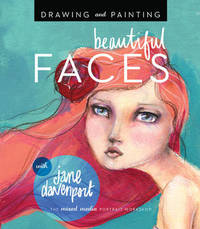 Drawing and Painting Beautiful Faces by Jane Davenport