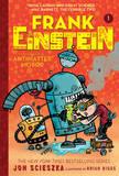 Frank Einstein and the Antimatter Motor (Frank Einstein Series #1) by Jon Scieszka