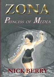 Zona: Princess of Medea by Nick Berry image