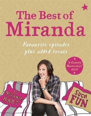 The Best of Miranda: Favourite Episodes Plus Added Treats - Such Fun! by Miranda Hart image