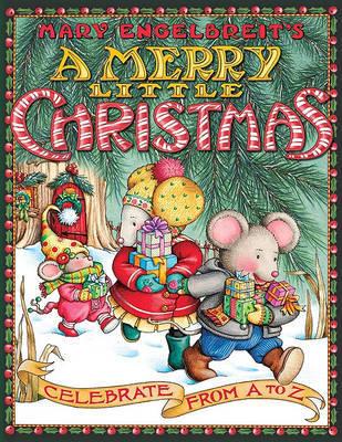 Mary Engelbreit's A Merry Little Christmas by Mary Engelbreit