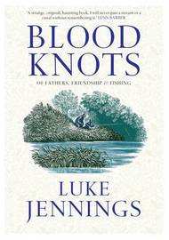 Blood Knots by Luke Jennings image