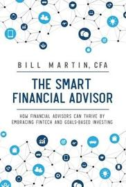 The Smart Financial Advisor by Bill Martin