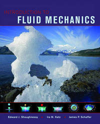 Introduction to Fluid Mechanics by Edward J. Shaughnessy image