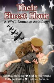 Their Finest Hour by Cynthia Breeding