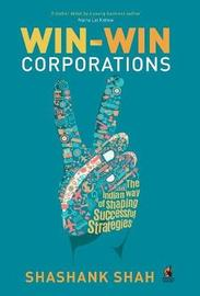 Win-Win Corporations by Shashank Shah