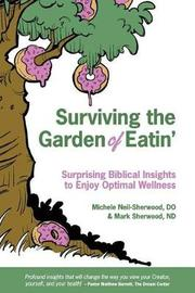 Surviving the Garden of Eatin' by Mark Sherwood Nd image