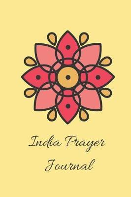 India Prayer Journal by R West Publishing