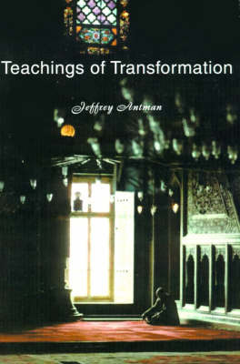 Teachings of Transformation by Jeffrey Antman image