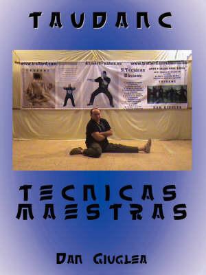 Taudanc Tecnicas Maestras by Dan Giuglea image
