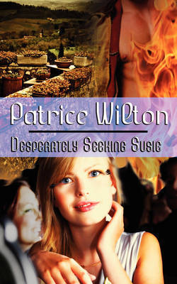 Desperately Seeking Susie by Patrice Wilton