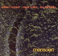 Out Trios Volume One: Monsoon by William Hooker