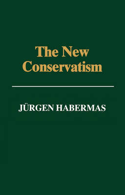 The New Conservatism by J'Urgen Habermas image