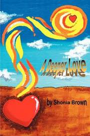 A Deeper Love by Shonia L. Brown image