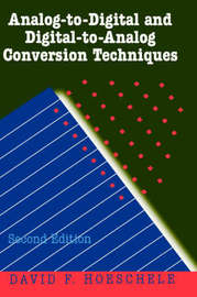 Analog-to-Digital and Digital-to-Analog Conversion Techniques by D.F. Hoeschele image