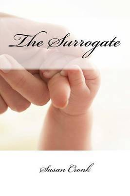 The Surrogate by Susan R Cronk image