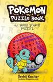 Pokemon Puzzle Book - 62 Word Search Puzzles by Serhii Kucher