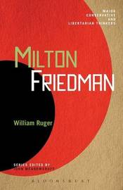 Milton Friedman by William Ruger