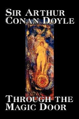 Through the Magic Door by Arthur Conan Doyle image
