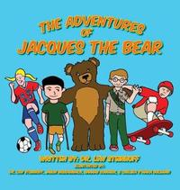 The Adventures of Jacques the Bear by Lew Steinhoff image