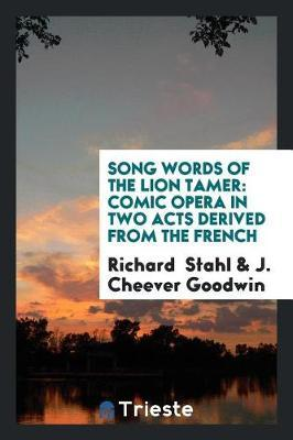 Song Words of the Lion Tamer by Richard Stahl