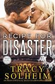 Recipe for Disaster by Tracy Solheim
