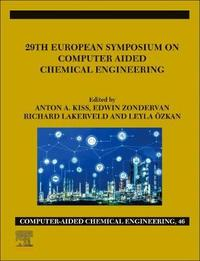 29th European Symposium on Computer Aided Chemical Engineering: Volume 46
