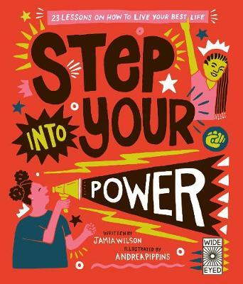 Step Into Your Power by Jamia Wilson