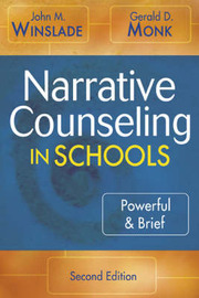 Narrative Counseling in Schools by John M. Winslade image