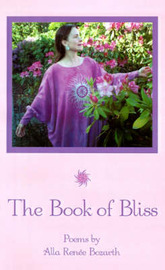 The Book of Bliss by Alla Renee Bozarth