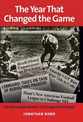 The Year That Changed the Game by Jonathan Rand image