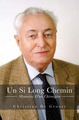 UN Si Long Chemin by Christian De Groote