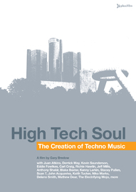 High Tech Soul: The Creation Of Techno Music on DVD