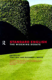 Standard English by Tony Bex