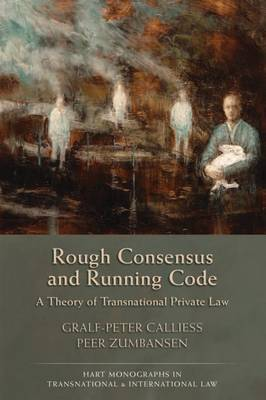 Rough Consensus and Running Code by Graf Peter Callies
