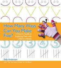 How Many Ways Can You Make Five? by Sally Anderson
