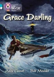 Grace Darling by Anita Ganeri