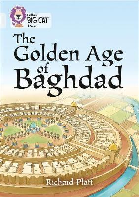 The Golden Age of Baghdad by Richard Platt