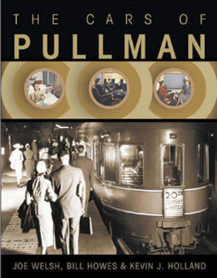 The Cars of Pullman by Joe Welsh