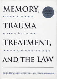 Memory, Trauma Treatment, and the Law by Daniel P Brown
