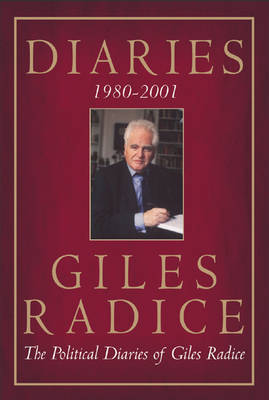 Diaries 1980-2001 by Giles Radice
