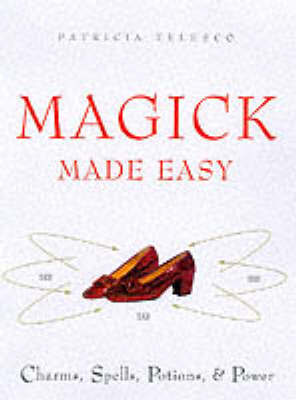Magic Made Easy by Patricia Telesco