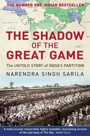 The Shadow of the Great Game by Narendra Singh Sarila image