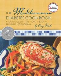 The Mediterranean Diabetes Cookbook by Amy Riolo image